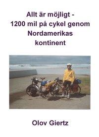 Radiodeltauno.it Allt är möjligt : 1200 mil på cykel genom Nordamerikas kontinent Image