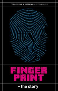 Fingerprint : the story (häftad)