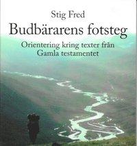 Rsfoodservice.se Budbärarens fotsteg : orientering kring texter från Gamla testamentet Image