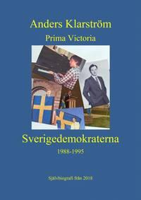 Radiodeltauno.it Prima Victoria : Sverigedemokraterna 1988-1995 Image