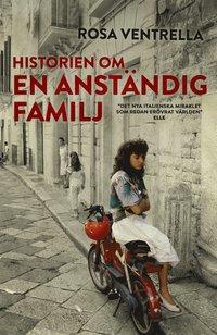 Historien om en anständig familj (inbunden)