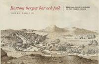 Tortedellemiebrame.it Bortom bergen bor ock folk : Erik Dahlbergh och bilden av 1600-talets Sverige Image