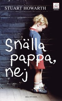 Snälla pappa, nej