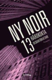 Skopia.it Ny noir : 13 hårdkokta deckarförfattare Image