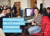 Skopia.it En lärandemiljö för ett samhälle i förändring : erfarenheter, metoder och koncept från Lärcentrum på Stadsbiblioteket i Malmö Image