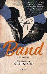 Band : en äktenskapsroman (inbunden)