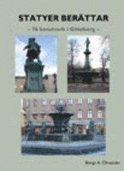 Statyer berättar : 76 konstverk i Göteborg