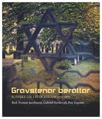 Radiodeltauno.it Gravstenar berättar : Judiskt liv i Stockholm 1775-1875 Image