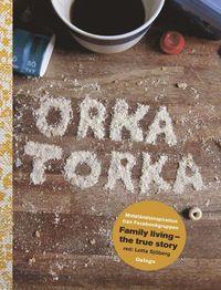 Rsfoodservice.se Orka torka : motståndsinspiration från facebookgruppen Family Living - the true story Image