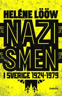Radiodeltauno.it Nazismen i Sverige 1924-1979 : pionjärerna, partierna, propagandan Image