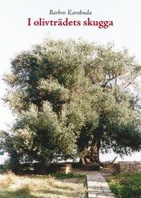 I olivträdets skugga