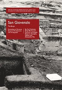San Giovenale, vol. 5, fasc. 1 : The Borgo - Excavating an Etruscan Quarter: Architecture and Stratigraphy (inbunden)