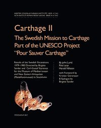 "Carthage II: The Swedish Mission to Carthage Part of the UNESCO Project ""Pour Sauver Carthage"" (inbunden)"