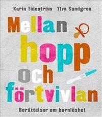 Mellan hopp och förtvivlan : berättelser om barnlöshet