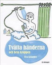 Tvätta händerna och hela kroppen