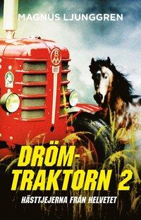 Radiodeltauno.it Drömtraktorn 2 ? hästtjejerna från helvetet / Lättläst Image
