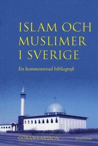 Skopia.it Islam och muslimer i Sverige : En kommenterad bibliografi Image