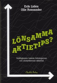 Skopia.it Lönsamma aktietips? : Verkligheten bakom tidningarnas och analytikernas akti Image