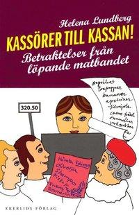 Radiodeltauno.it Kassörer till kassan : betraktelser från löpande matbandet Image