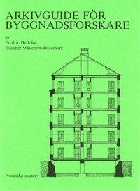Arkivguide för byggnadsforskare