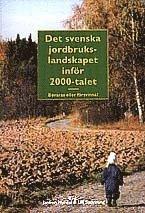 Skopia.it Det svenska jordbrukslandskapet inför 2000-talet : bevaras eller försvinna? Image