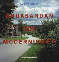Skopia.it Bruksandan och modernismen : brukssamhälle och folkhemsbygge i Bergslagen 1935-1975 Image