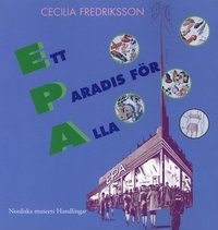 Rsfoodservice.se Ett paradis för alla : EPA mellan folkhem och förförelse Image