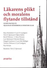 Läkarens plikt och moralens flytande tillstånd : synpunkter på Hjalmar Söderbergs Doktor Glas