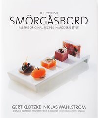 The Swedish smörgåsbord  : all the original recipes i modern style (inbunden)
