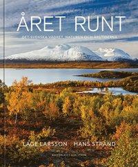 Året runt : naturen, vädret & de svenska årstiderna