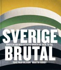Rsfoodservice.se Sverige brutal : arkitektur med attityd under 60- och 70-tal Image