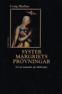 Skopia.it Syster Margriets prövningar : ur ett nunneliv på 1600-talet Image