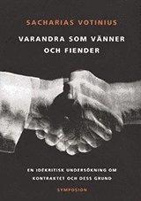 Skopia.it Varandra som vänner och fiender : en idékritisk undersökning om kontraktet Image
