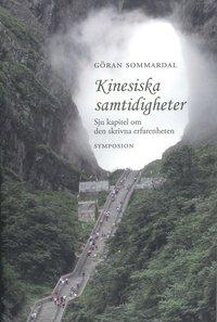 Skopia.it Kinesiska samtidigheter : sju kapitel om den skrivna erfarenheten Image