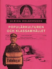 Rsfoodservice.se Populärkulturen och klassamhället : arbete, klss och genus i svensk dampress i början av 1900-talet Image