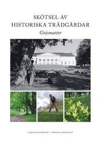 Skötsel av historiska trädgårdar : gräsmattor