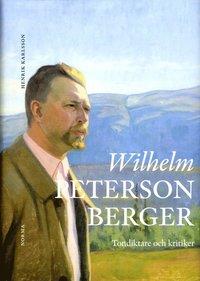 Wilhelm Peterson-Berger : tondiktare och kritiker