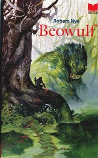 "beowulf robert nye Beowulf shrugged ""my sword oh, i  robert nye, who was born in lon-don, is a poet, novelist, and critic he has written several books for young readers."