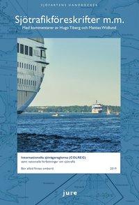 Rsfoodservice.se Sjötrafikföreskrifter m.m. 2019 - Internationella sjövägsreglerna (COLREG) samt nationella författningar om sjötrafik med kommentarer av Hugo Tiberg och Mattias Widlund Image