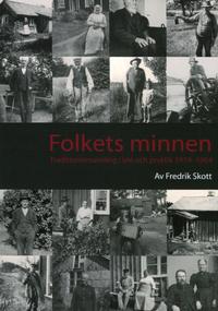 Skopia.it Folkets minnen : traditionsinsamling i idé och praktik 1919-1964 Image