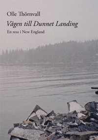 Skopia.it Vägen till Dunnet Landing : en resa i New England Image