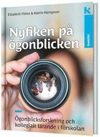 Skopia.it Nyfiken på ögonblicken - ögonblicksforskning och kollegialt lärande i förskolan Image