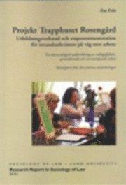 Skopia.it Projekt Trapphuset Rosengård : utbildningsverkstad och empowermentstation för invandrarkvinnor på väg mot arbete : en rättssociologisk undersökning av måluppfyllelse, genomförande och normstödjande ar Image