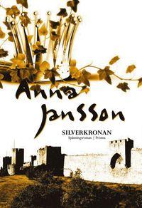 Silverkronan : spänningsroman