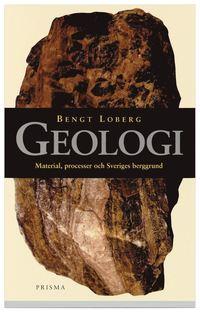 Geologi material processer och sveriges berggrund