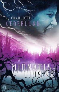 Image result for Charlotte Cederlund: Midnattsljus.