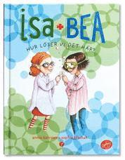 Isa + Bea. Hur löser vi det här