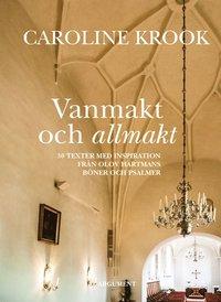 Radiodeltauno.it Vanmakt och allmakt : 30 texter med inspiration från Olov Hartmans böner och psalmer Image