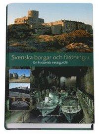Skopia.it Svenska borgar och fästningar :  en militärhistorisk reseguide Image