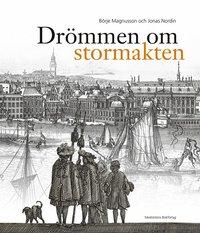 Radiodeltauno.it Drömmen om stormakten : Erik Dahlberghs Sverige Image